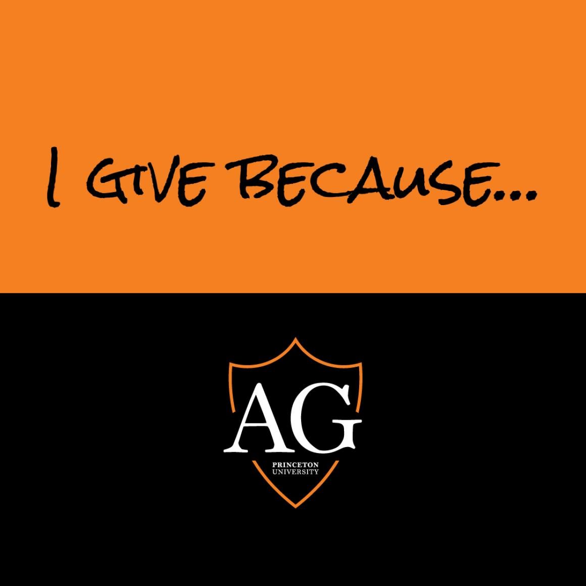 I give because Princeton Annual Giving